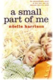 Noelle Harrison A Small Part of Me