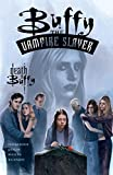 Buffy the Vampire Slayer Vol. 14: The Death of Buffy (1569717486) by Nicieza, Fabian