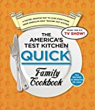 The America's Test Kitchen Quick Family Cookbook Ring Bound