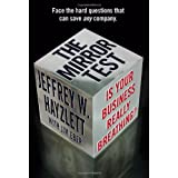 The Mirror Test: Is Your Business Really Breathing?by Jeffrey W. Hayzlett