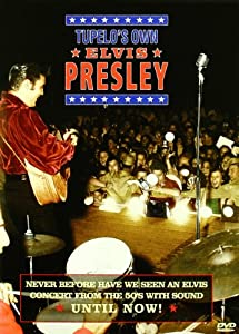 Tupelo'S Own Elvis Presley