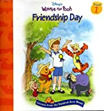 Disney's Winnie the Pooh: Friendship Day--Lessons from the Hundred-Acre Wood