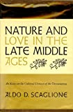 img - for Nature and Love in the Late Middle Ages: An Essay on the Cultural Context of the Decameron. book / textbook / text book