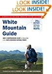 White Mountain Guide: AMC's Comprehen...