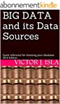 BIG DATA and its Data Sources: Quick...