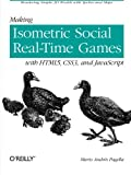 img - for Making Isometric Social Real-Time Games with HTML5, CSS3, and JavaScript book / textbook / text book