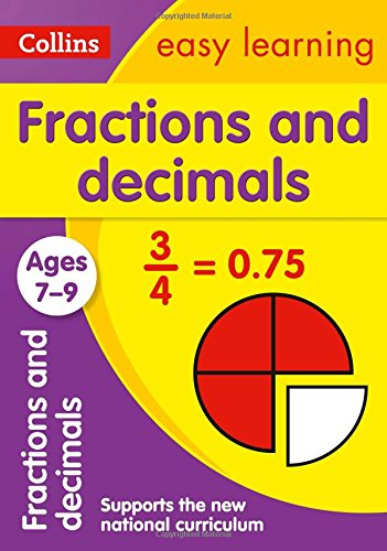 Collins Easy Learning Age 7-11 — Fractions and Decimals Ages 7-9: New Edition (Fractions Made Easy compare prices)