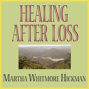 Healing After Loss Audiobook