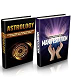 Astrology + Manifestation Bundle: Achieve Everything in Life with Power of Astrology, Horoscope & Manifestation (Astrology, Vedic Astrology, Astrology ... Manifestation Miracle, Manifestation Magic)
