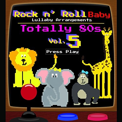 Rock N' Roll Baby Music Toy Totally 80's, Vol. 5