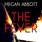 The Fever | Megan Abbott