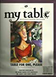 img - for My Table, Houston's Dining Magazine, Number 88, December 2008:table for One, Please, Digesting Hurricane Ike, the Gnome Ranger Visits Marfreless,mr.anon's 2008 Turkey Awards book / textbook / text book