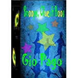 Snoops, Clues & Boos: A Children's Mystery Snoop Taledi Gio Pago