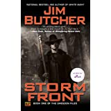 Storm Front (The Dresden Files, Book 1): Book one of The Dresden Files ~ Jim Butcher