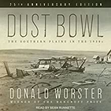 Dust Bowl: The Southern Plains in the 1930s Audiobook by Donald Worster Narrated by Sean Runnette