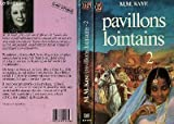 Pavillons lointains tome 2