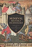 img - for Medieval Military Technology, Second Edition book / textbook / text book