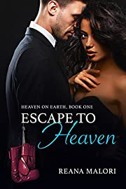 Escape to Heaven (Heaven on Earth Book 1)