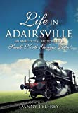 img - for LIFE IN ADAIRSVILLE book / textbook / text book