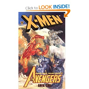 X-Men: The Avengers : Friend or Foe? (Gamma Quest Trilogy, 3) by Greg Cox