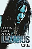 Lazarus, Volume 1: Family by Greg Rucka