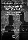 Image de Mathematik für BWL-Bachelor (Studienbücher Wirtschaftsmathematik)