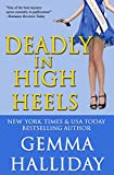 Deadly in High Heels: High Heels Mysteries #9