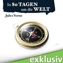 In 80 Tagen um die Welt (       ungekürzt) von Jules Verne Gesprochen von: Reinhard Kuhnert