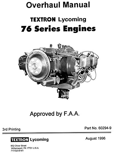 textron-lycoming-76-series-engines-overhaul-manual-and-service-table-of-limits-loose-leaf-publicatio