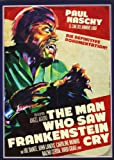 The Man Who Saw Frankenstein Cry - Paul Naschy: Legacy of a Wolfman 1 [Alemania] [DVD]