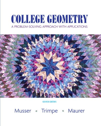 College Geometry: A Problem Solving Approach with Applications (2nd Edition) PDF