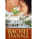 [ SECOND CHANCE: TANNER & SHANNON (NEW BEGINNINGS - ROMANCE) ] BY Hanna, Rachel ( Author ) Oct - 2012 [ Paperback ]