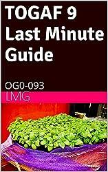 TOGAF 9 Last Minute Guide- OG0-093