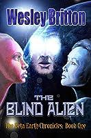 The Blind Alien (Beta-Earth Chronicles, #1)