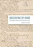 """Omar W. Nasim, """"Observing by Hand: Sketching the Nebulae in the Nineteenth Century"""" (University of Chicago Press, 2013)"""