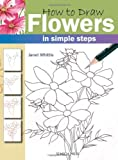 img - for How to Draw Flowers: In Simple Steps book / textbook / text book