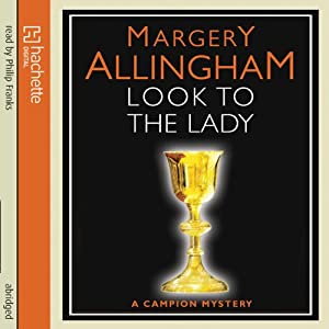 Look to the Lady | [Margery Allingham]