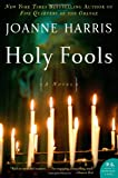 Holy Fools (0060559136) by Harris, Joanne
