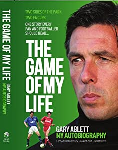 The Game Of My Life Gary Ablett - My Story from Trinity Mirror Sport Media