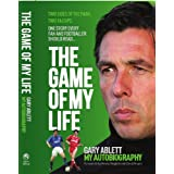 The Game of My Life Gary Ablett - My Storyby Paul Joyce
