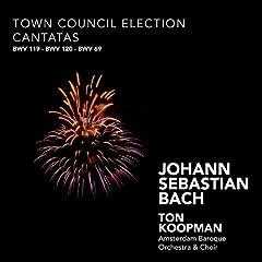 Bach: Town Council Election Cantatas