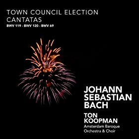 Bach: Town Council Election Cantatas