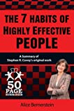 The 7 Habits of Highly Effective People (50 Page Summaries)