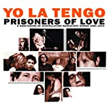 Prisoners of Love: A Smattering of Scintillating Senescent Songs 1985-2003 [3 disc] [EXTRA TRACKS]