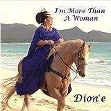 I'm More Than a Woman