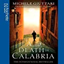 A Death in Calabria (       UNABRIDGED) by Michele Giuttari Narrated by Sean Barrett