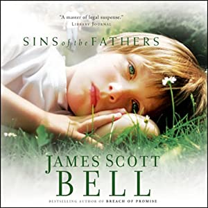 Sins of the Fathers | [James Scott Bell]