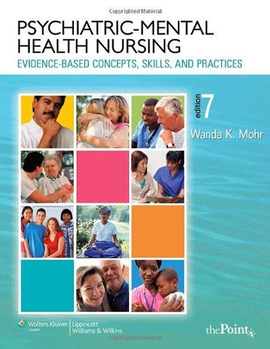 Psychiatric-Mental Health Nursing: Evidence-Based Concepts, Skills and Practices (Point (Lippincott Williams & Wilkins)) PDF
