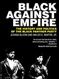 img - for Black against Empire: The History and Politics of the Black Panther Party book / textbook / text book