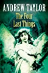The Four Last Things: The Roth Trilog...